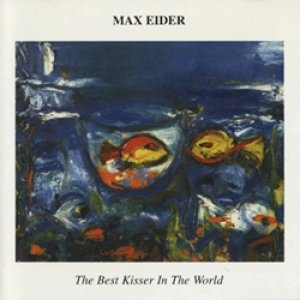 マックス・アイダー:MAX EIDER / THE BEST KISSER IN THE WORLD 【CD】 UK盤 VINYL JAPAN