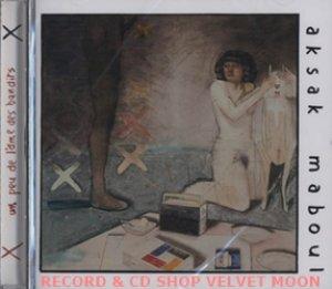 アクサク・マブール:AKSAK MABOUL / UN PEU DE L'AME DES BANDITS【CD】新品 ベルギー盤