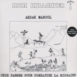 アクサク・マブール:AKSAK MABOUL / ONZE DANSES POUR COMBATTRE LA MIGRAINE【LP】新品 ベルギー盤 Crammed Discs