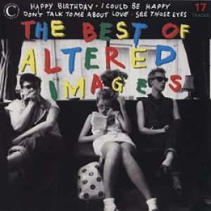 オルタード・イメージ:ALTERED IMAGES / THE BEST OF ALTERED IMAGES 【CD】 UK盤