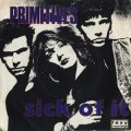 THE PRIMITIVES / SICK OF IT 【7inch】 UK盤
