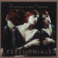 FLORENCE + THE MACHINE / CEREMONIALS 【CD】 UK/ヨーロッパ盤 ISLAND