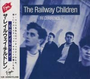ザ・レイルウェイ・チルドレン:THE RAILWAY CHILDREN/幻のレイルウェイ:RECURRENCE 【CD】 日本盤 VIRGIN