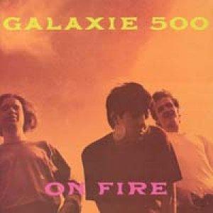 ギャラクシー500:GALAXIE 500/オン・ファイア:ON FIRE 【CD】日本盤 廃盤