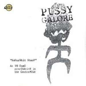画像1: PUSSY GALORE/SUGARSHIT SHARP 【LP】 LTD.150gm US