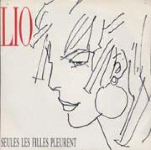 リオ:LIO / SEUL LES FILLES PLEURENT 【7inch】 FRANCE盤 ORG.