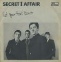 SECRET AFFAIR / LET YOUR HEART DANCE 【7inch】 UK I-SPY ORG.