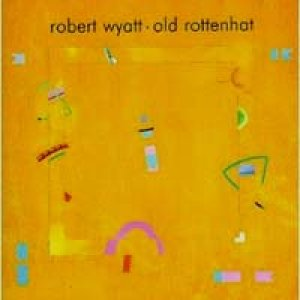 画像1: ROBERT WYATT/OLD ROTTENHAT 【CD】