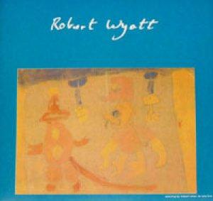ロバート・ワイアット:ROBERT WYATT / FREE WILL AND TESTAMENT 【7inch】 UK ORG.