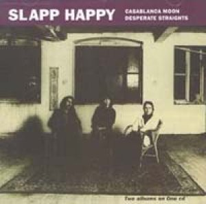 スラップ・ハッピー:SLAPP HAPPY/CASABLANCA MOON・DESPERATE STRAIGHTS 【CD】 UK VIRGIN