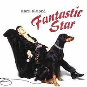 マーク・アーモンド:MARC ALMOND / FANTASTIC STAR 【CD】 UK盤 SOME BIZARRE