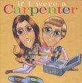 V.A./イフ・アイ・ワー・ア・カーペンター カーペンターズに捧ぐ:IF I WERE A CARPENTER 【CD】日本盤