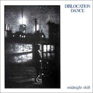 DISLOCATION DANCE / MIDNIGHT SHIFT 【CD】 UK盤 新品