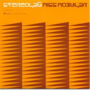 STEREOLAB/MISS MODULAR 【7inch】UK盤 ORG.