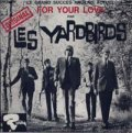 LES YARDBIRDS/FOR YOUR LOVE 【CD SINGLE】 LTD.PAPER-SLEEVE FRANCE
