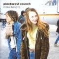 パインフォレスト・クランチ / メイク・ビリーヴ: PINEFOREST CRUNCH / MAKE BELIEVE 【CD】 日本盤 POLYDOR