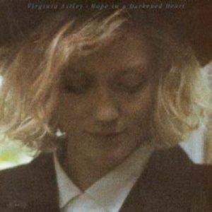 ヴァージニア・アストレイ:VIRGINIA ASTLEY / HOPE IN A DARKENED HEART 【LP】 UK盤
