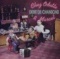 DEBIT DE CHANSONS/CHEZ ODETTE & MARCEL 【CD】