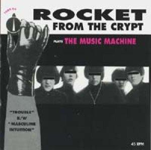 画像1: ROCKET FROM THE CRYPT/PLAYS THE MUSIC MACHINE 【7inch】 US ORG.