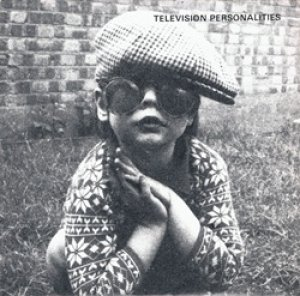 TELEVISION PERSONALITIES / I KNOW WHERE SYD BARRETT LIVES 【7inch】 UK OVERGROUND LIMITED REISSUE