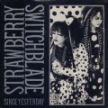 STRAWBERRY SWITCHBLADE / SINCE YESTERDAY 【7inch】 UK KOROVA