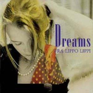 フラ・リッポ・リッピ:FRA LIPPO LIPPI/夢で抱きしめて:DREAMS 【CD】 日本盤 EASTER