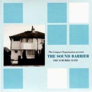 ザ・サウンド・バリアー:THE SOUND BARRIER / THE SUBURBIA SUITE 【LP】 UK COMPACT ORGANIZATION