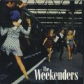 THE WEEKENDERS/MAN OF LEISURE 【7inch】 UK BLOW UP