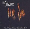 THE PRISONERS / WISERMISERDEMELZA + 7 【CD】 UK BIG BEAT