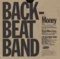 THE BACKBEAT BAND/MONEY / DIZZY MISS LIZZY 【7inch】 US DRY HUMP ORG.