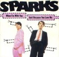 SPARKS/WHEN I'M WITH YOU 【7inch】 FRANCE CARRERE