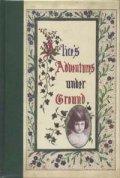 『ALICE'S ADVENTURES UNDER GROUND』 著:LEWIS CARROLL 洋書 ルイス・キャロルの手稿本 絶版