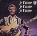 ジョニー・アリデイ:JOHNNY HALLYDAY / JE T'AIME, JE T'AIME, JE T'AIME 【7inch】 FRANCE ORG.
