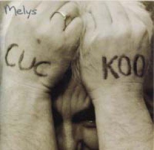 MELYS/CUCKOO 【CD SINGLE】 新品 UK ANKST