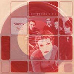 画像1: シュペール:SUPER / THE BROKEN GIRLS 【7inch】 新品 日本盤
