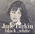 JANE BIRKIN/BLACK...WHITE 【7inch】 FRANCE ORG.