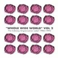 V.A./WHOLE WIDE WORLD Vol.2:THE SUBWAY ORGANISATION 1986-1990 【CD】UK盤