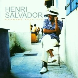 アンリ・サルヴァドール:HENRI SALVADOR / CHAMBRE AVEC VUE 【CD】 フランス盤 VIRGIN/EXXOS
