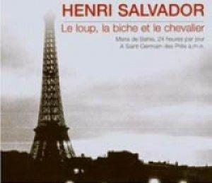 アンリ・サルヴァドール:HENRI SALVADOR / LE LOUP, LA BICHE ET LE CHEVALIER 【CD】新品